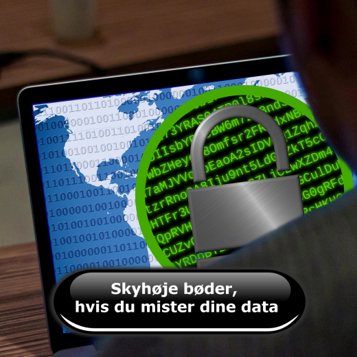 Skyhøje bøder, hvis du mister dine data
